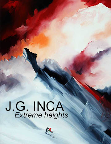 Jean Georges INCA - the painter of extreme heights