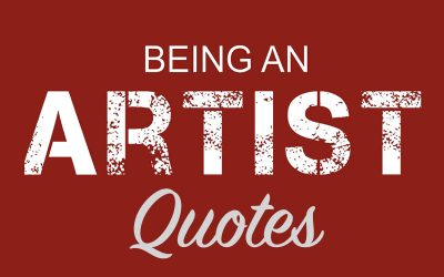 Being an artist Quotes
