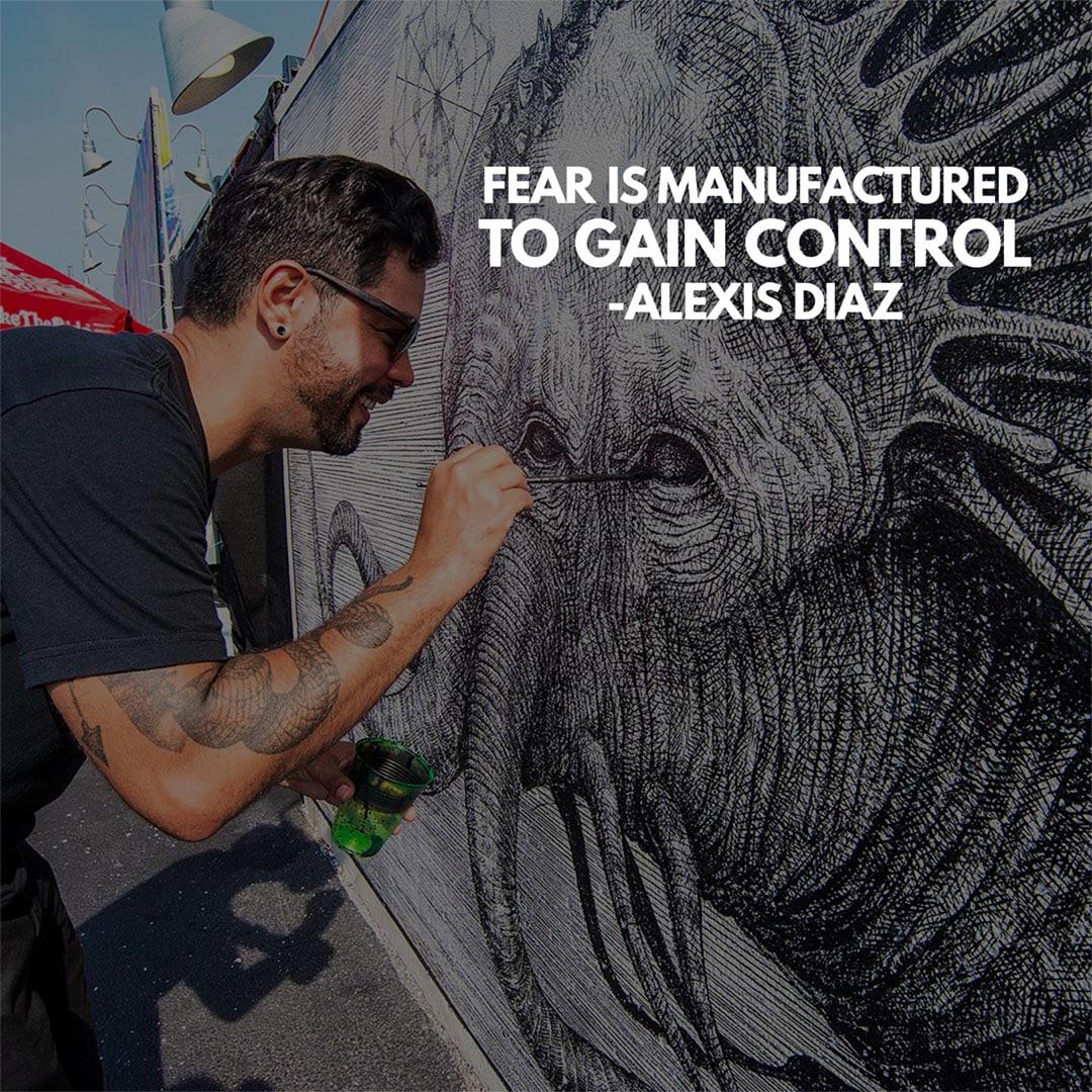 Street art quotes Alexis Diaz