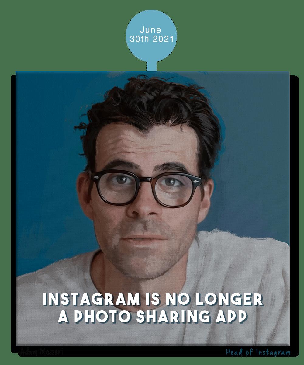 instagram tips for artists - Adam Mosseri's quote 2021